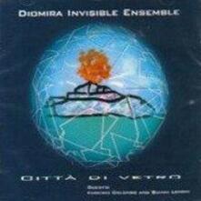 Città di vetro - CD Audio di Diomira Invisible Ensemble