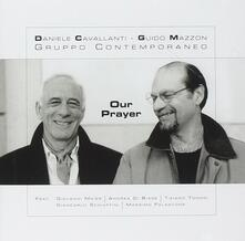 Our Prayer - CD Audio di Guido Mazzon,Daniele Cavallanti