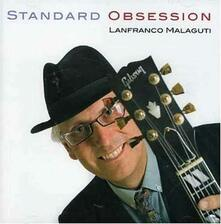 Standard Obsession - CD Audio di Lanfranco Malaguti