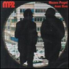 MP2 - CD Audio di Mezza Pagni Jazz Duo