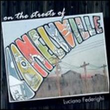 On the Streets of Lonelyville - CD Audio di Luciano Federighi