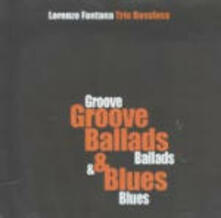 Groove Ballads & Blues - CD Audio di Lorenzo Fontana