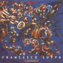 Cannaria - CD Audio di Francesco Suppa
