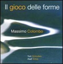 Il gioco delle forme - CD Audio di Massimo Colombo