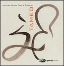 Tamed - CD Audio di Antonio Flinta