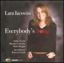 Everybody's Song - CD Audio di Lara Iacovini