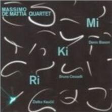 Mikiri - CD Audio di Massimo De Mattia