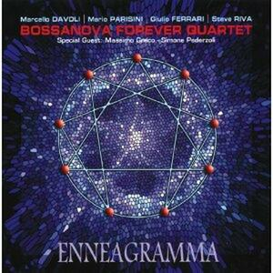 Enneagramma - CD Audio di Bossanova Forever Quartet