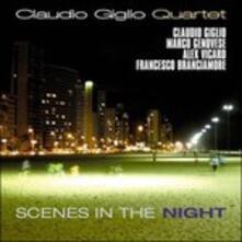 Scenes in the Night - CD Audio di Claudio Giglio