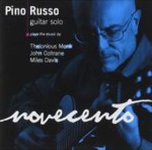 Novecento (Guitar Solo) - CD Audio di Pino Russo