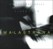 Malastrana - CD Audio di Stefano Raffaelli
