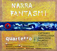 Narra fantasmi - CD Audio di Quartetto 19
