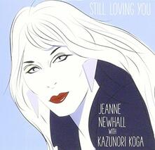 Still Loving You - CD Audio di Jeanne Newhall