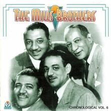 Chronological vol.6 1935-39 - CD Audio di Mills Brothers