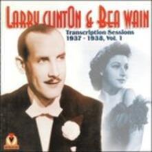 Transcription Sessions 1937-1938 vol.1 - CD Audio di Larry Clinton,Bea Wain