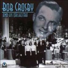 Transcription Sessions 1936 vol.1 - CD Audio di Bob Crosby