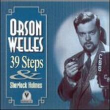 The Orson Welles Collection. 39 Steps - Sherlock Holmes - CD Audio