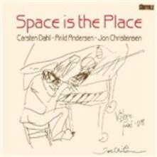 Space Is the Place - CD Audio di Arild Andersen,Jon Christensen,Carsten Dahl