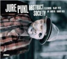 Abstract Society - CD Audio di Jure Pukl