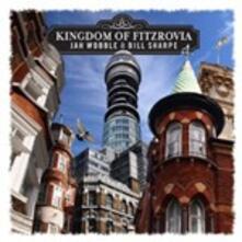 Kingdom of Fitzrovia - CD Audio di Jah Wobble,Bill Sharpe