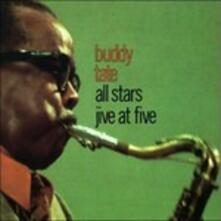 Jive at Five - CD Audio di Buddy Tate