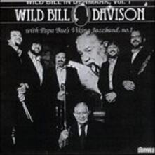 In Denmark vol.1 - CD Audio di Wild Bill Davison