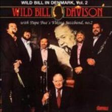 In Denmark vol.2 1974-75 - CD Audio di Wild Bill Davison