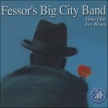 Time Out for Blues - CD Audio di Fessor's Big City Band