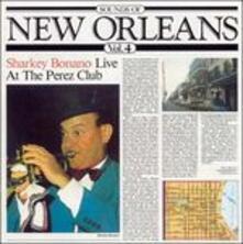 Sounds of New Orleans vol.4. Live at the Perez Club - CD Audio di Sharkey Bonano