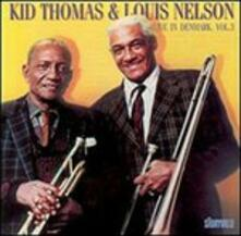 Live in Denmark vol.3 - CD Audio di Kid Thomas,Louis Nelson