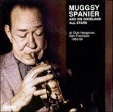 Club Hangover 1953-1954 - CD Audio di Muggsy Spanier
