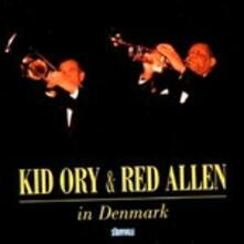 In Denmark - CD Audio di Kid Ory,Red Allen
