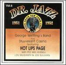 Dr.jazz vol.6 1951-1952 - CD Audio di Pee Wee Russell,George Wettling