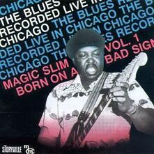 Born on a Bad Sign vol.1 - CD Audio di Magic Slim