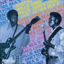 Live at Ma Bea's - CD Audio di Willie Kent,Willie James Lyons