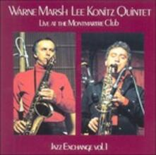 Live at the Club Montmartre 1 - CD Audio di Lee Konitz,Warne Marsh