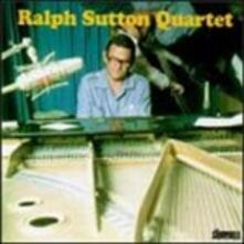 Trio And Quartet - CD Audio di Ralph Sutton