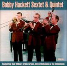 Sextet & Quintet - CD Audio di Bobby Hackett