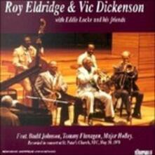 Roy Eldridge & Vic Dickenson - CD Audio di Roy Eldridge,Vic Dickenson