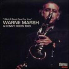 I Got a Good One for You - CD Audio di Kenny Drew,Warne Marsh