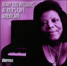 At Rick's Cafe Americain - CD Audio di Mary Lou Williams