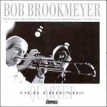 Old Friends - CD Audio di Bob Brookmeyer