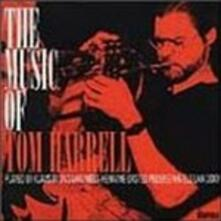 The Music of Tom Harrell - CD Audio di Niels-Henning Orsted Pedersen,Niels Lan Doky,Klaus Sounsaari