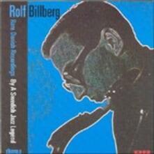Rare Danish Recordings.. - CD Audio di Rolf Billberg