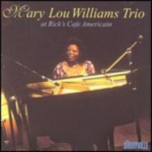 At Rick's Cafe American - CD Audio di Mary Lou Williams