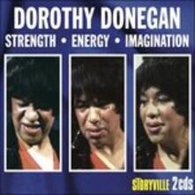 Strength, Energy, Imagination - CD Audio di Dorothy Donegan