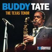 The Texas Tenor - CD Audio di Buddy Tate