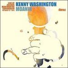 Moanin. Live at Jazzhus - CD Audio di Kenny Washington