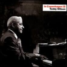 In Copenaghen - CD Audio di Teddy Wilson