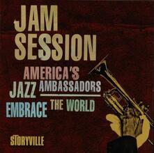 Jam Session. America's Jazz Ambassadors Embrace the World - CD Audio